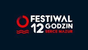 Festiwal 12 godzin – Serce Mazur