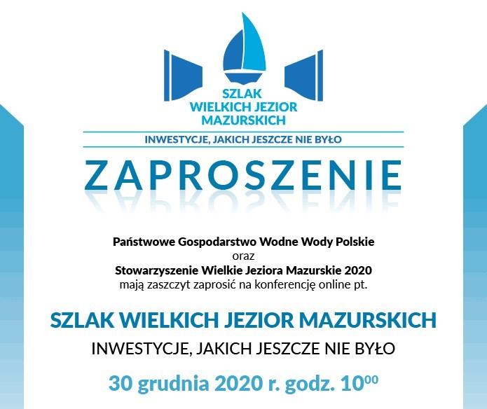 """Konferencja pt. ,,Szlak Wielkich Jezior Mazurskich. Inwestycje, jakich jeszcze nie było"""""""